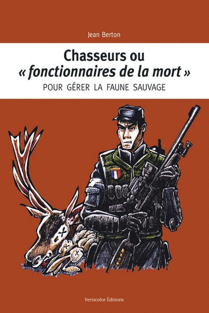 Livre chasseur ou fonctionnaire de la mort