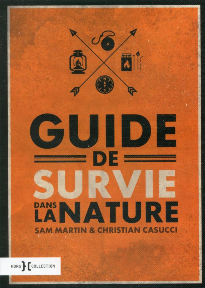 Livre guide de survie dans la nature