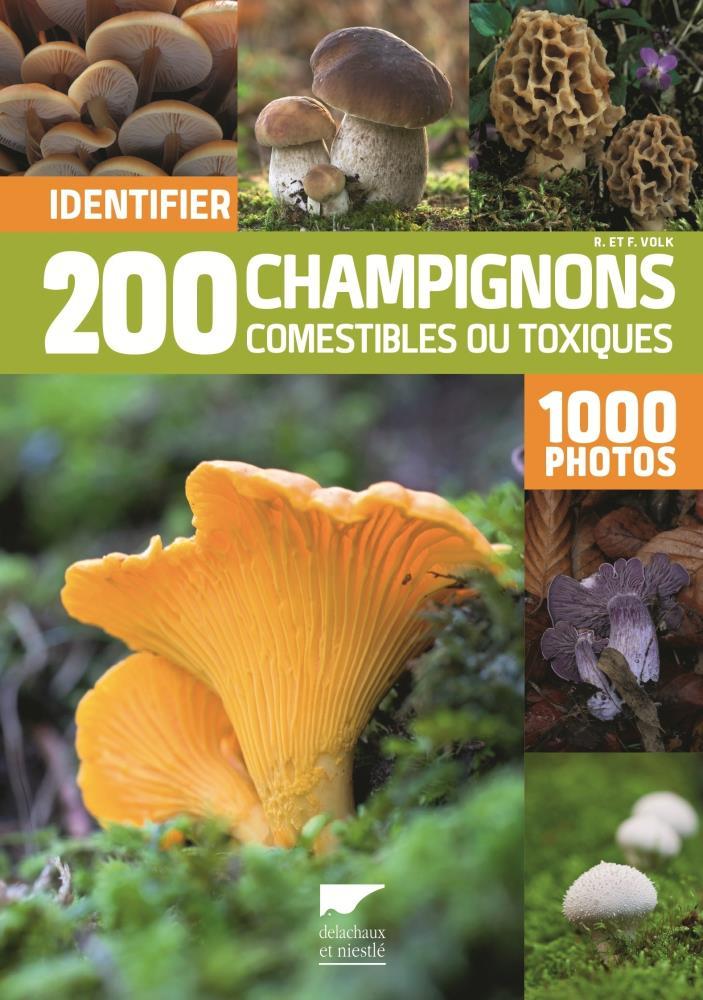 Livre identifier 200 champignons comestibles