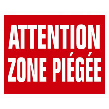 Panneau attention zone piégée akilux