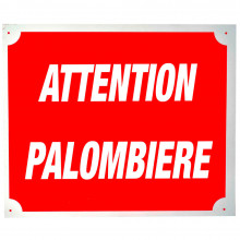 Plaque alu Attention Palombière